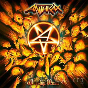 ANTHRAX - WORSHIP MUSIC 4/5 (2011)