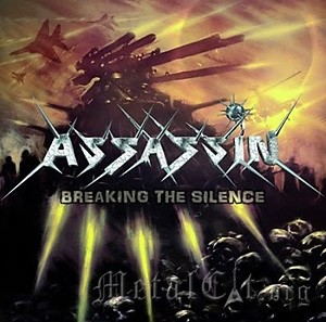 ASSASSIN - BREAKING THE SILENCE (2011) 3/5