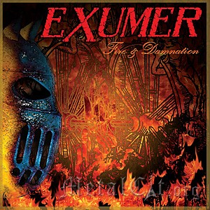 EXUMER – FIRE & DAMNATION - 2012 - 4/5