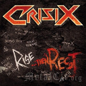 CRISIX - Rise... Then Rest (2013) - 3/5