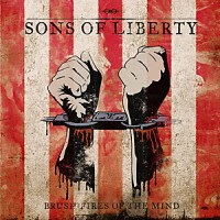 "Sons Of Liberty (2010) - ""Brush-Fries Of The Mind"" 3/5"