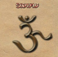 "SOULFLY ""ॐ"" (2002) 5/5"