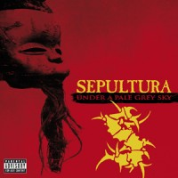 "SEPULTURA ""UNDER A PALE GREY SKY"" 4/5"