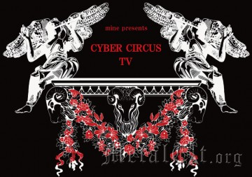 CYBER CIRCUS TV - фрагменты второго выпуска: Kiryu, Crimson Shiva, FoLLoW,  the Raid, HOLYCLOCK, Xenon