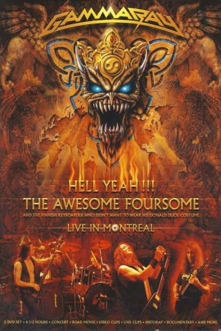 "GAMMA RAY ""Hell Yeah!!! The Awesome Foursome... Live In Montreal"""